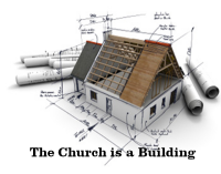 The Church is a Building