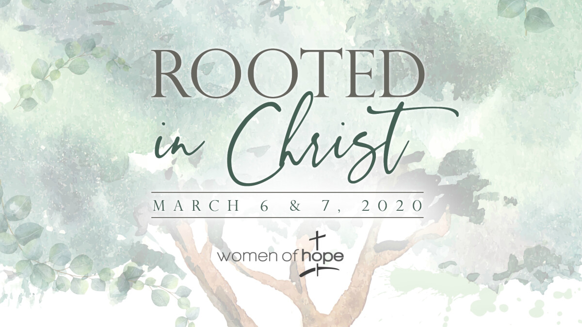 Rooted in Christ - Women's Retreat 2020