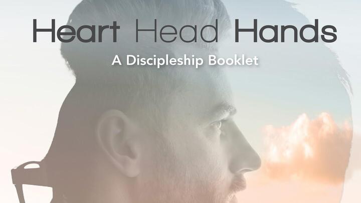 Heart Head Hands - Men's Discipleship