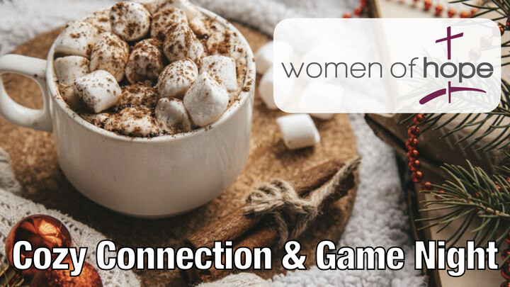 Women of Hope Cozy Connection & Game Night